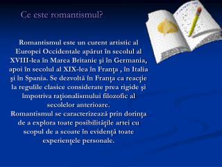 Ce este romantismul?
