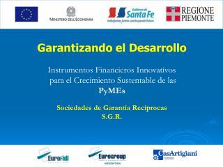 Garantizando el Desarrollo Instrumentos Financieros Innovativos