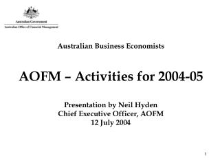 Australian Business Economists AOFM – Activities for 2004-05
