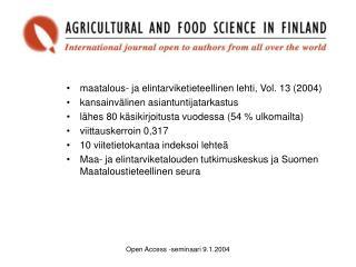 maatalous- ja elintarviketieteellinen lehti, Vol. 13 (2004) kansainvälinen asiantuntijatarkastus