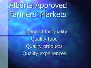 Alberta Approved Farmers' Markets