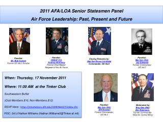 Moderated by:  Brig Gen (Ret)  Ben Robinson  Former Commander,  552d Air Control Wing