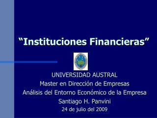 """""""Instituciones Financieras"""""""