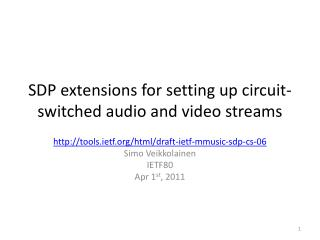 SDP extensions for setting up circuit-switched audio and video streams