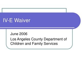 IV-E Waiver
