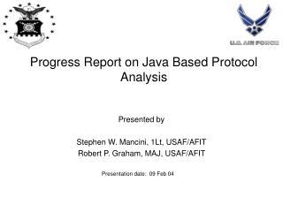 Progress Report on Java Based Protocol Analysis
