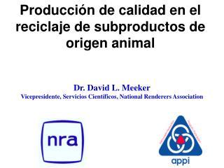 Producción de calidad en el reciclaje de subproductos de origen animal
