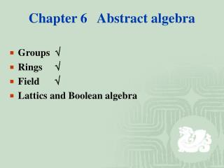 Chapter 6   Abstract algebra