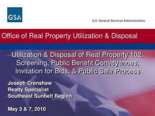 Office of Real Property Utilization  Disposal
