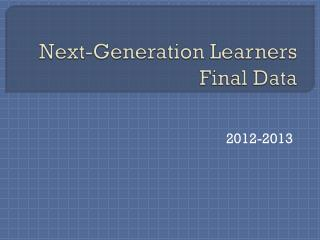 Next-Generation Learners Final Data