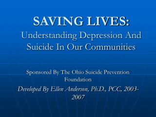 SAVING LIVES: Understanding Depression And Suicide In Our Communities