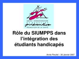 Rôle du SIUMPPS dans l'intégration des étudiants handicapés