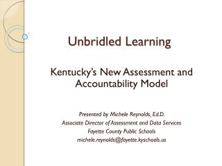 Unbridled Learning