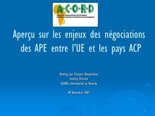 Aperçu sur les enjeux des négociations  des APE entre l'UE et les pays ACP