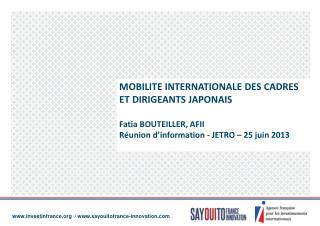 MOBILITE INTERNATIONALE DES CADRES  ET DIRIGEANTS JAPONAIS Fatia BOUTEILLER, AFII