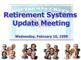 Retirement Systems  Update Meeting