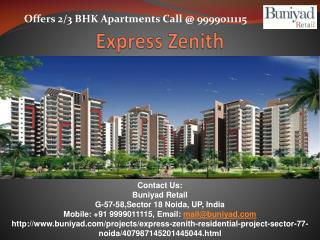 Express Zenith Sector 77 Noida - Buniyad.com
