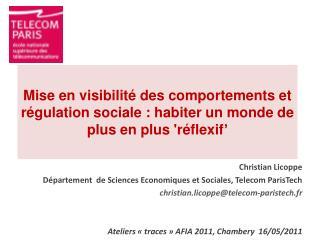 Christian  Licoppe Département  de Sciences Economiques et Sociales, Telecom  ParisTech