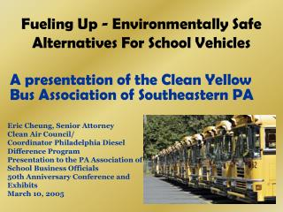 Fueling Up - Environmentally Safe Alternatives For School Vehicles