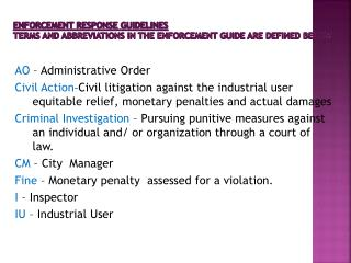 ENFORCEMENT RESPONSE GUIDELINES Terms and abbreviations in the enforcement guide are defined below