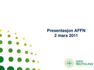Presentasjon AFFN  2 mars 2011