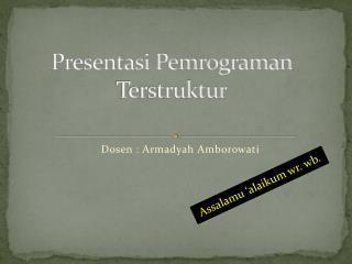 Presentasi Pemrograman Terstruktur