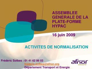 ASSEMBLEE GENERALE DE LA PLATE-FORME HYPAC 16 juin 2009