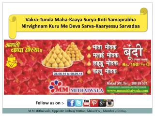 MAWA MODAK FOR GANESH UTSAV IN MALAD - MM MITHAIWALA