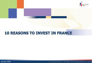 10 REASONS TO INVEST IN FRANCE
