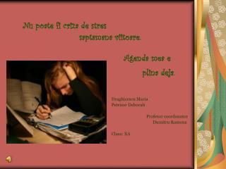Dr a ghicescu Maria Petri s or Deborah                                   Profesor coordonator