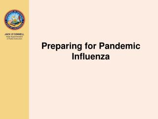 Preparing for Pandemic Influenza
