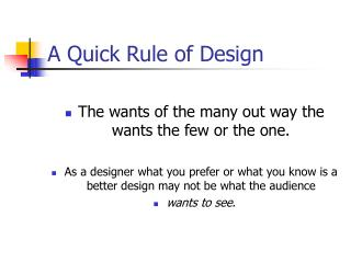 A Quick Rule of Design