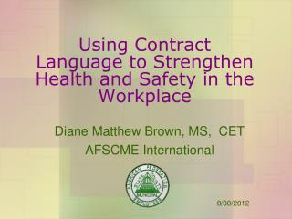 Using Contract Language to Strengthen Health and Safety in the Workplace