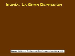 Iron a:  La Gran Depresi n