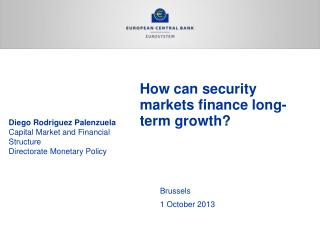 How can security markets finance long-term growth?