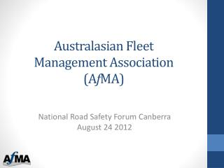 Australasian Fleet Management Association (A f MA)