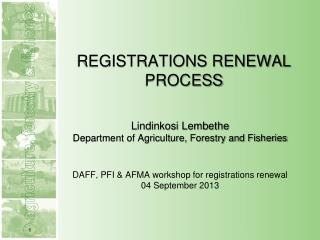 REGISTRATIONS RENEWAL PROCESS
