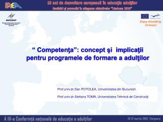 """""""  Competenţa """": concept  şi implicaţii pentru programel e de formare a adulţilor"""
