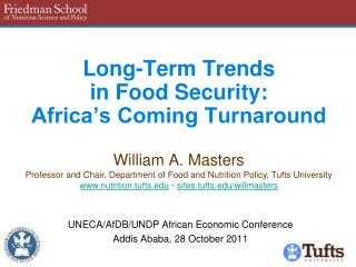 Long-Term Trends  in Food Security: Africa's Coming Turnaround
