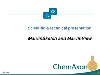Scientific  technical presentation  MarvinSketch and MarvinView