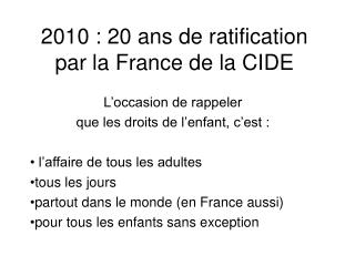 2010 : 20 ans de ratification par la France de la CIDE