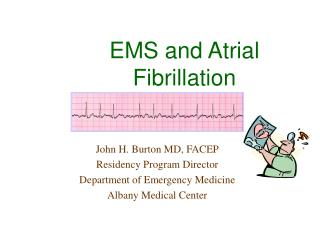EMS and Atrial Fibrillation