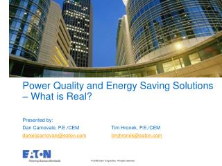 Power Quality and Energy Saving Solutions   What is Real