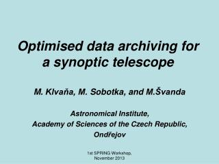 Optimised data archiving for a synoptic telescope