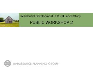 Residential Development in Rural Lands Study