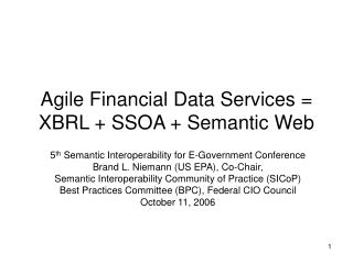 Agile Financial Data Services = XBRL + SSOA + Semantic Web