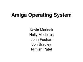 Amiga Operating System