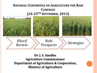 National Conference on Agriculture for Rabi Campaign (24-25 th  September, 2013)