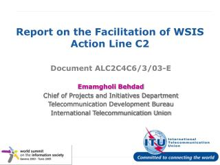 Report on the Facilitation of WSIS Action Line C2