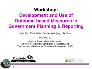 Workshop: Development and Use of Outcome-based Measures in Government Planning & Reporting